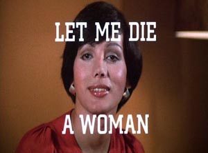 Still from Let Me Die a Woman (1977)