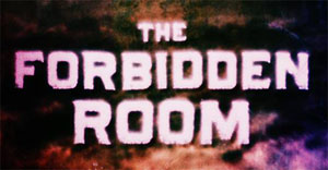 The Forbidden Room Weirdest Movie of 2015