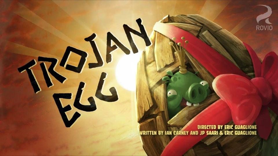 Angry Birds Toons: Trojan Egg
