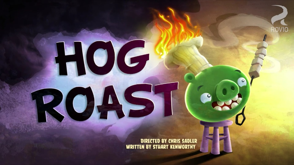 Angry Birds Toons Hog Roast