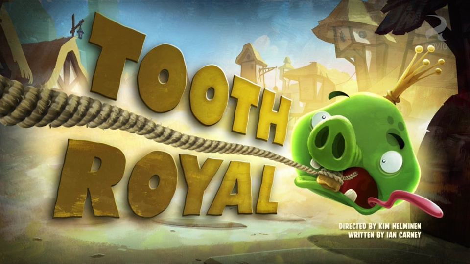 Angry Birds Toons Tooth Royal