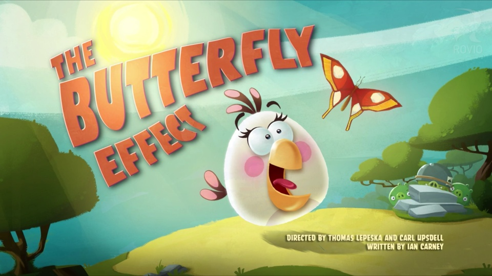 Angry Birds Toons The Butterfly Effect