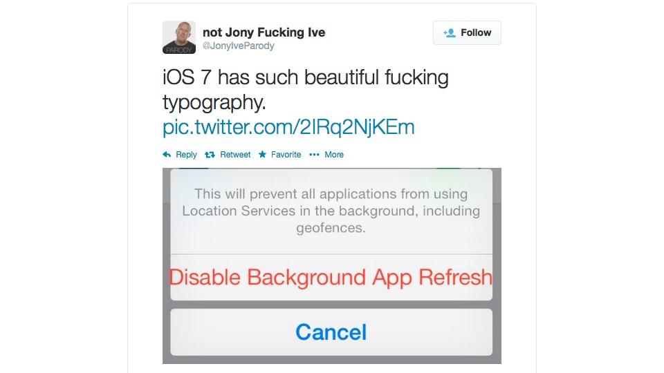 JonyIveParody iOS 7 on Disable Background App Refresh Typography