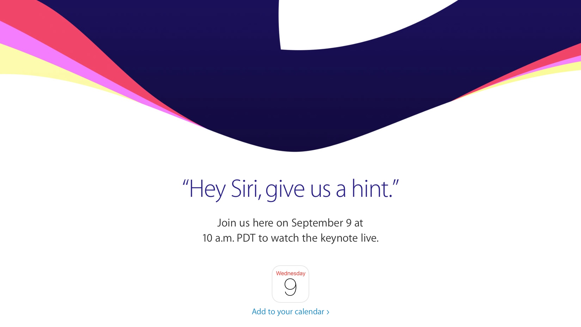 Hey Siri, give us a hint. Apple Event 20150909