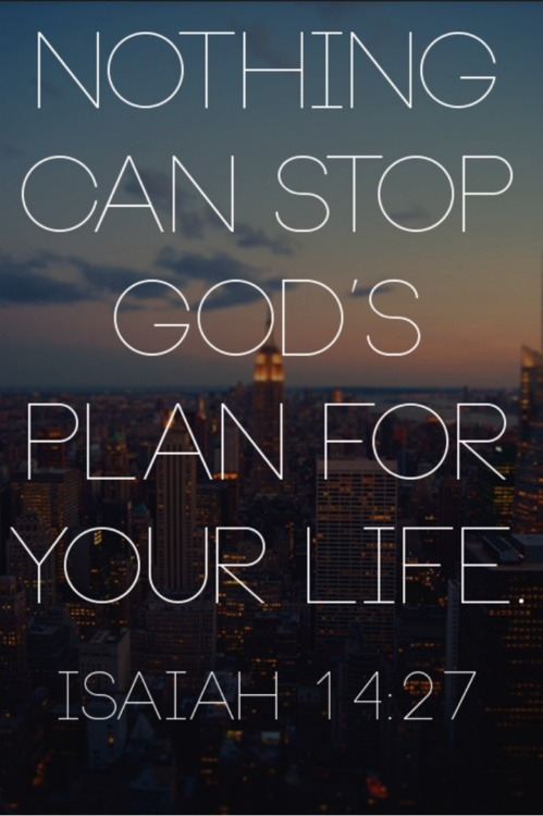 Nothing Can Stop Godu0027s Plan For Your Life. Bible Verses | Tumblr