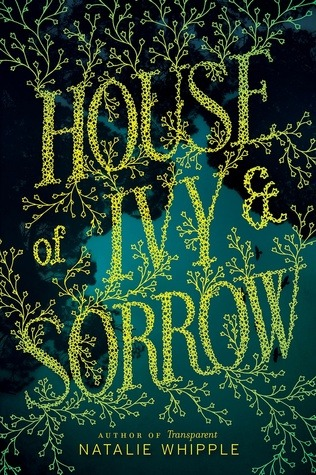 House Of Ivy & Sorry by Natalie Whipple