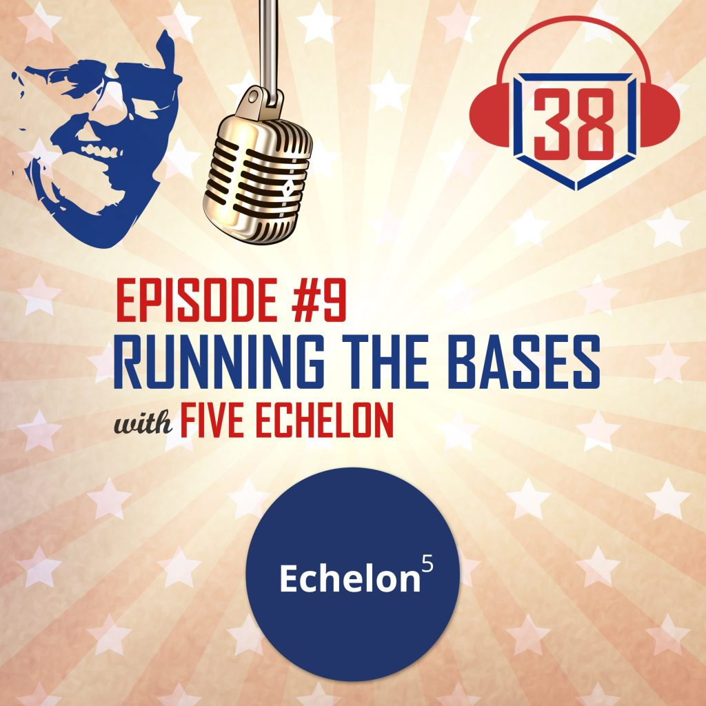 running the bases with small businesses Five Echelon