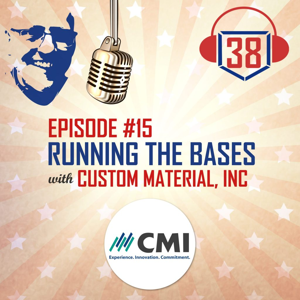 running the bases with small businesses with Custom Materials, Inc