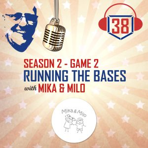 running the bases with small businesses with Mika & Milo