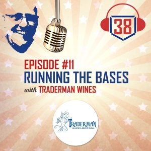 Running the bases with small businesses Traderman Wines