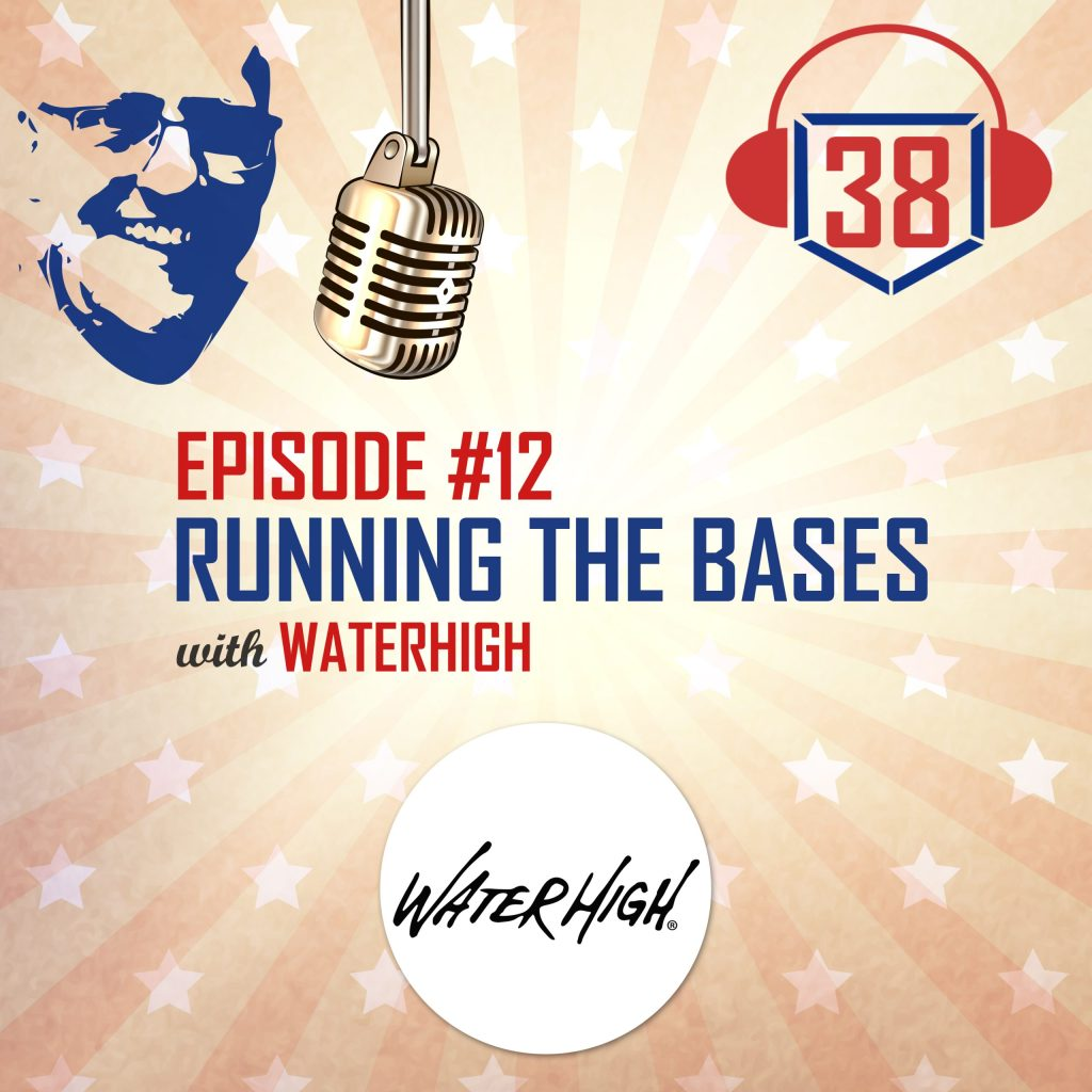 Running the Bases with WaterHigh