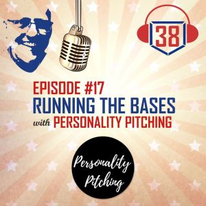 Running the Bases with Personality Pitching