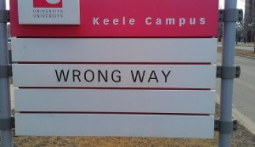 Road Sign at Keele Campus: Wrong Way