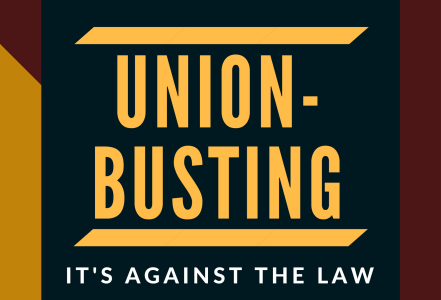 "A graphic reads ""union-busting, it's against the law"""