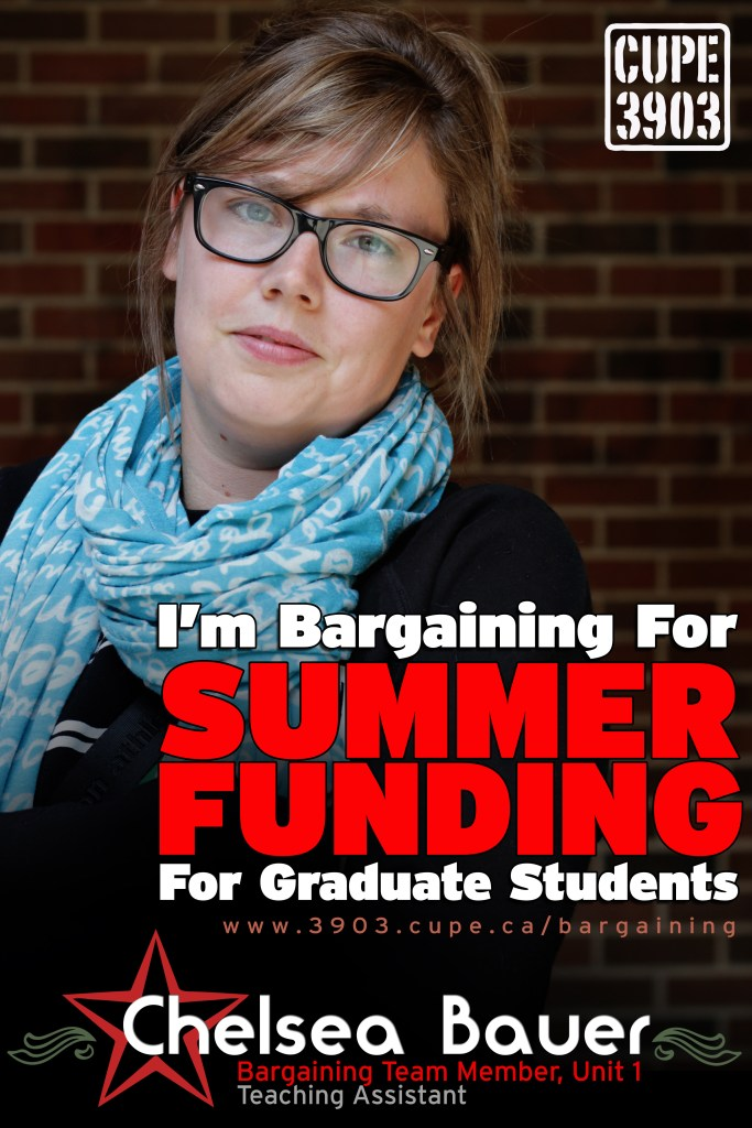 "A picture of Chelsea Bauer, Unit 1 bargaining team, with the words ""I'm bargaining for summer funding for graduate students""."