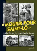 Couverture_Livre_Histoire_et_Collections_LODIEU_Didier_Mourir_pour_St_Lo