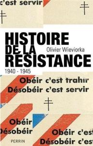 perrin_wieviorka_olivier_histoire_de_la_resistance