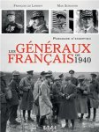 ETAI SCHIAVON Max de LANNOY Francois Les generaux francais de 1940