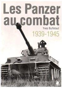 Ysec 2015 BUFFETAUT Yves Les Panzer au combat