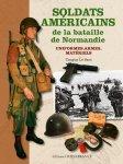 Ouest-France 2014 LE SANT Tanguy Soldats americains de la bataille de Normandie