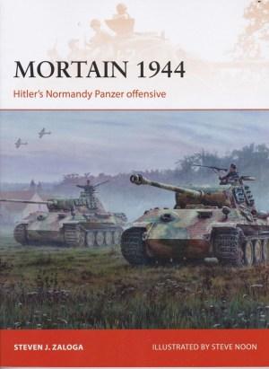 Osprey 2019 ZALOGA Steven Campaign 335 Mortain 1944