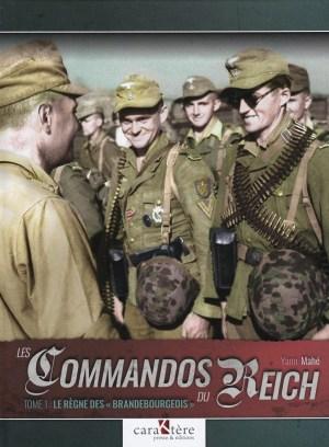 Caraktere 2019 MAHE Yann Les commandos du Reich tome 1