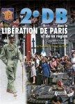 Histoire et Collections 2009 EYMARD Alain FOURNIER Laurent La 2e DB et la liberation de Paris tome 1