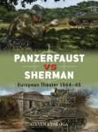 Osprey 2019 ZALOGA Steven Duel 099 Panzerfaust vs Sherman European Theater 1944-45