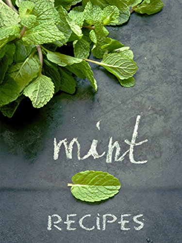 Top 50 Most Delicious Mint Recipes (Recipe Top 50's Book 55)