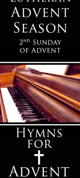 Lutheran Advent Season, What is is All About? Hopefully, this series will inspire, teach and prepare you for Christmas in a way you never considered. Your source for hymns for Advent season including Advent sheet music for piano and organ.