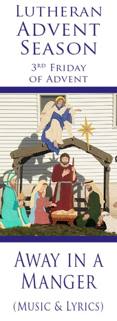 Words to Away in a Manger tell of a humble birth of the baby Jesus.