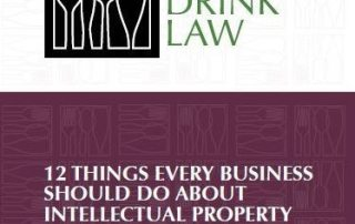 12 Things Every Business Should DO About Intellectual Property