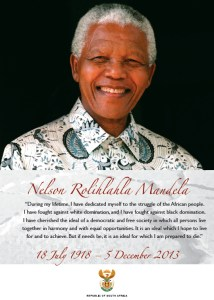 Nelson Rolihlahla Mandela 18 July 1918 – 5 December 2013