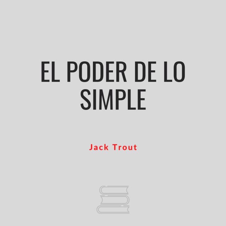 El poder de lo simple