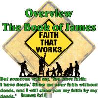 James – Overview: How Believers Can Become Faithful Doers Of His Will