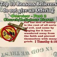 Top 10 Reasons Believers do not give an Offering – Overview – Part 2