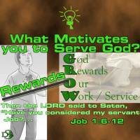 What is your motive for Serving God? 2 – Reward