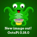 OctoPi 0.18.0 erschienen