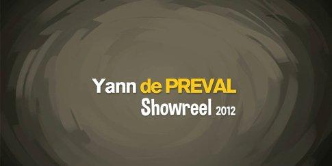 Yann de Preval Showreel 2012