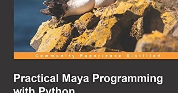 Practical Maya Programming with Python