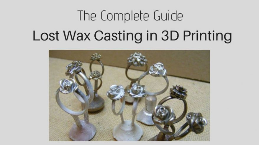 The Complete Guide To Lost Wax Casting And Wax 3d Printing 3dsourced