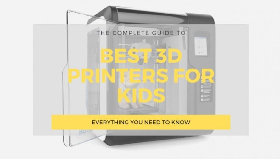 The 7 Best 3D Printers for Kids 2020 (Starting at $39!)