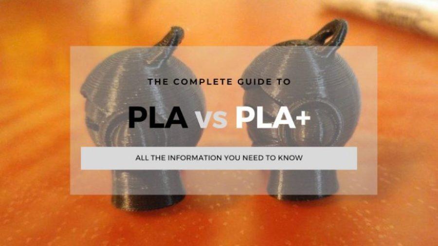 pla vs pla+ filament