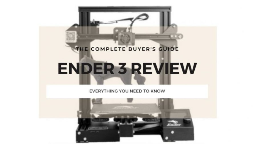 Creality Ender 3 Review: Price, Specs & Performance