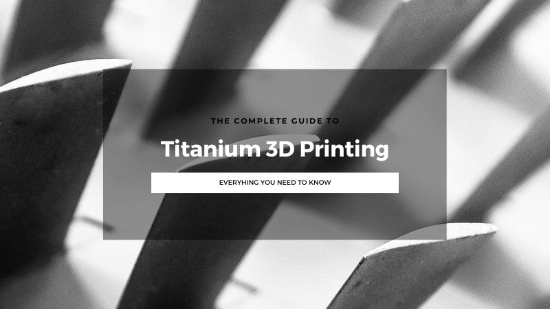 Why Titanium 3D Printing is Going from Strength to Strength