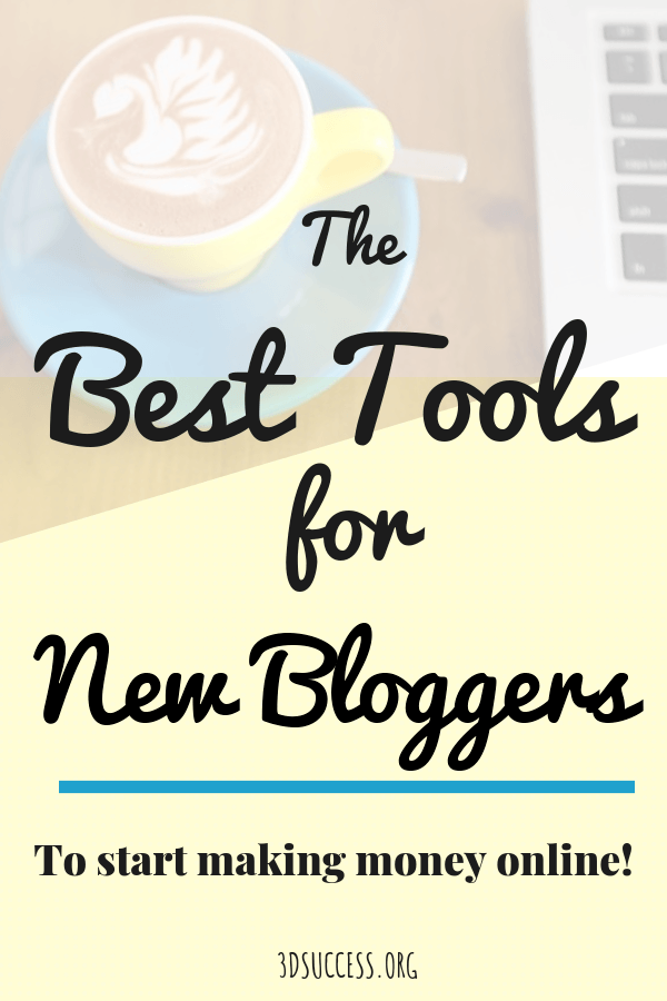 The best tools for new bloggers to start making money online