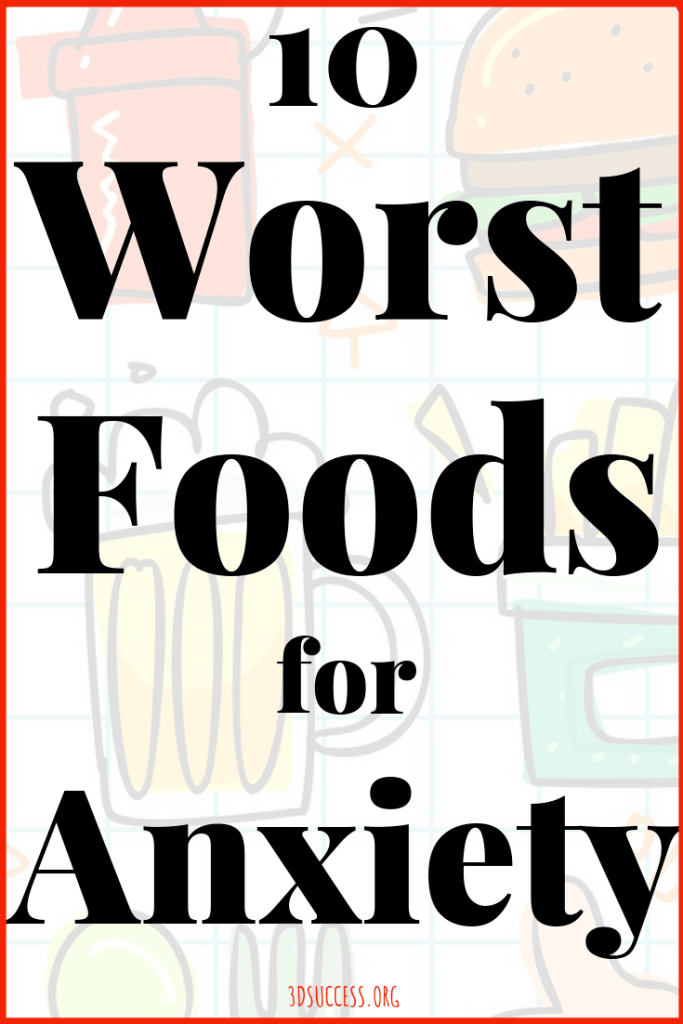 10 Worst Foods for Anxiety Pin 2
