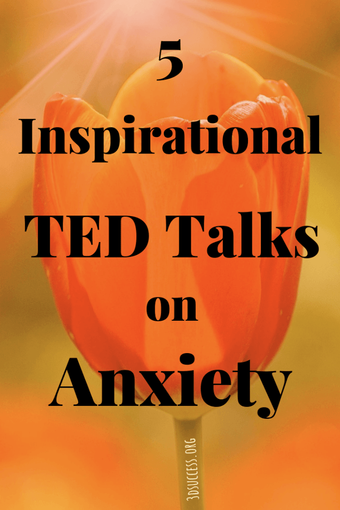 5 Inspirational TED Talks on Anxiety Pin