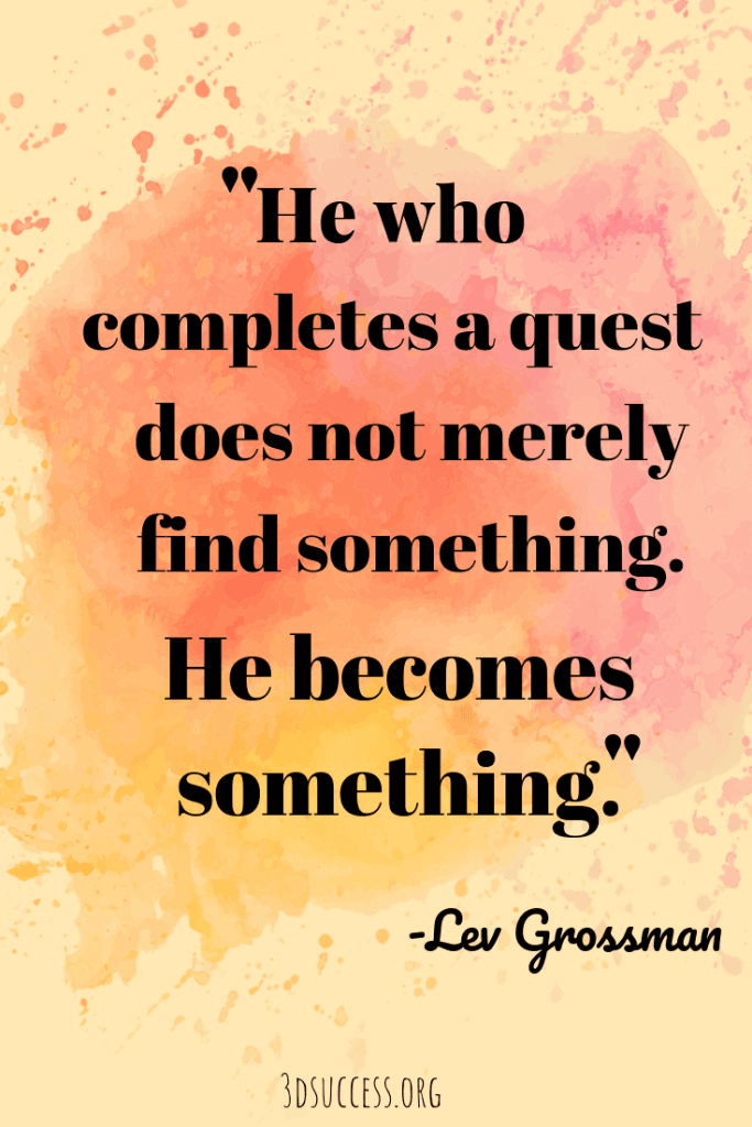Quest- Grossman Inspirational Quote About Life & Happiness