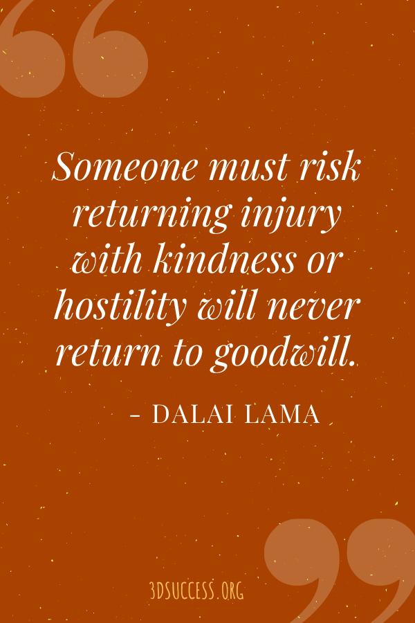 Kindness and goodwill Dalai Lama Quote Pin